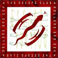 Dollars & Sex von The Escape Club