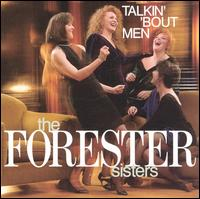 Talkin' 'Bout Men von The Forester Sisters