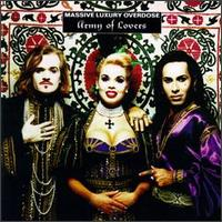 Massive Luxury Overdose von Army of Lovers