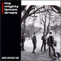 World Without End von The Mighty Lemon Drops