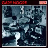 Still Got The Blues von Gary Moore
