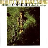 Beauty Is a Rare Thing: The Complete Atlantic Recordings von Ornette Coleman