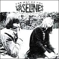 Way of the Vaselines: A Complete History von The Vaselines