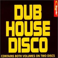Dub House Disco von Various Artists