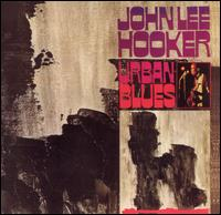 Urban Blues von John Lee Hooker