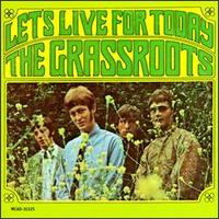 Let's Live for Today von The Grass Roots