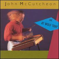 Live at Wolf Trap von John McCutcheon