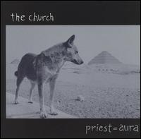 Priest = Aura von The Church