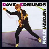Information von Dave Edmunds