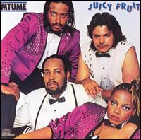 Juicy Fruit von Mtume