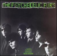 Psychedelic Furs von The Psychedelic Furs