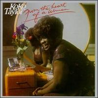 From the Heart of a Woman von Koko Taylor