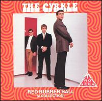 Red Rubber Ball (A Collection) von The Cyrkle