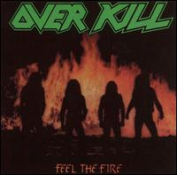 Feel the Fire von Overkill