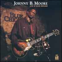 Live at Blue Chicago von Johnny B. Moore