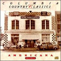 Columbia Country Classics, Vol. 3: Americana von Various Artists