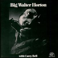 Big Walter Horton with Carey Bell von Big Walter Horton
