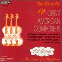 Best of the Great American Composers, Vol. 6, Pt. 1 von 101 Strings Orchestra