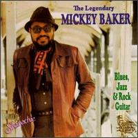 Blues, Jazz & Rock Guitar: Legendary Mickey Baker von Mickey Baker