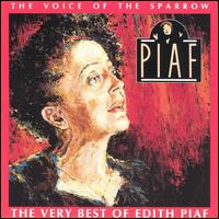 Voice of the Sparrow: The Very Best of Edith Piaf von Edith Piaf