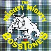Where'd You Go? von The Mighty Mighty Bosstones