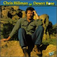 Desert Rose von Chris Hillman