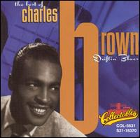 Driftin' Blues: The Best of Charles Brown von Charles Brown