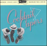 Ultra-Lounge, Vol. 8: Cocktail Capers von Various Artists