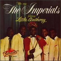 We Are the Imperials Featuring Little Anthony von Little Anthony