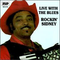 Live with the Blues von Rockin' Sidney