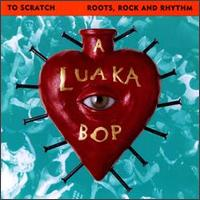 Luaka Bop: Roots, Rock and Rhythm von Various Artists