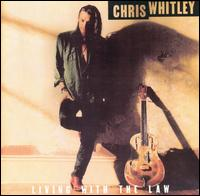 Living with the Law von Chris Whitley