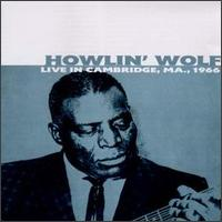 Live in Cambridge, 1966 von Howlin' Wolf
