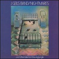 Nightmares...and Other Tales from the Vinyl Jungle von J. Geils Band