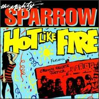 Hot Like Fire von Mighty Sparrow