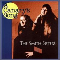 Canary's Song von Smith Sisters