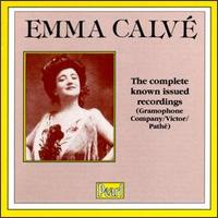 Emma Calvé: The Complete Known Issued Recordings von Emma Calvé
