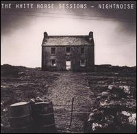 White Horse Sessions von Nightnoise