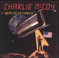 Beam Me Up Charlie von Charlie McCoy
