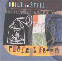 Perfect from Now On von Built to Spill