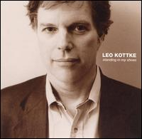 Standing in My Shoes von Leo Kottke
