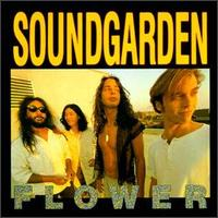 Flower [EP] von Soundgarden