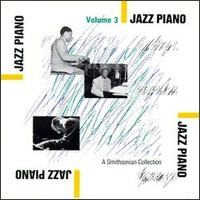 Smithsonian Collection of Jazz Piano, Vol. 3 von Various Artists
