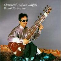 Classical Indian Ragas von Baluji Shrivastav