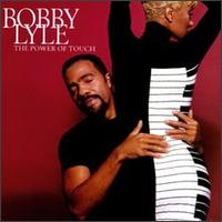 Power of Touch von Bobby Lyle