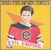 Evil Empire von Rage Against the Machine