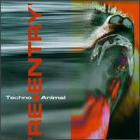 Re-Entry von Techno Animal