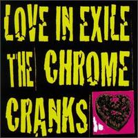 Love in Exile von Chrome Cranks