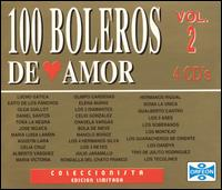 100 Boleros de Amor, Vol. 2 von Various Artists