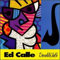 Double Talk von Ed Calle